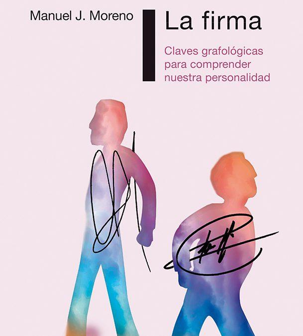 La firma. Claves grafológicas para comprender nuestra personalidad